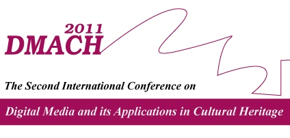 Call for Papers   DMACH 2011 Digital Media and its Applications in Cultural Heritage